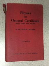 Physics for General Certificate - Heat, Light and Sound by W. Littler (1960)
