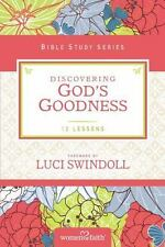 Discovering God's Goodness: By Women of Faith, Women of Feinberg, Margaret Wa...