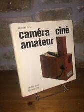 Histoire de la caméra ciné amateur par Michel Auer et Michèle Ory