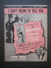 "I Can't Begin To Tell You from ""The Dolly Sisters"" sheet music Betty Grable"