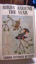Birds Around The Year 1937 1st Edt Dust Jacket Ornithology Antique