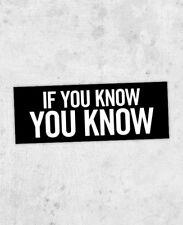 """Pusha T inspired lyric Sticker! """"If you know, you know"""" Kanye West, Daytona"""