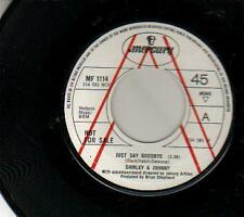 JUKEBOX SINGLE 45 SHIRLEY & JOHNNY JUST SAY GOODBYE 7""