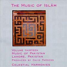 NEW The Music of Islam, Vol. 13: Music of Pakistan, Lahore, Pakistan (Audio CD)