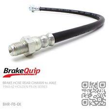 BRAKEQUIP BRAKE HOSE REAR CHASSIS to AXLE [HOLDEN FB-EK UTE/VAN/SEDAN/WAGON]