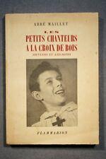 LES PETITS CHANTEURS A LA CROIX DE BOIS (403AM) 1946 ABBE MAILLET