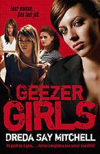 DREDA SAY MITCHELL __ GEEZER GIRLS ___ BRAND NEW __ FREEPOST UK