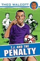 (Good)-T.J. and the Penalty (T.J. (Theo Walcott)) (Paperback)-Walcott, Theo-0552