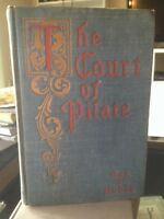 1906 The Court Of Pilate: A Story Of Jerusalem In The Days Of Christ Jesus Hobbs