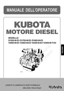 KUBOTA D1503 D1703 D1803 V2003 V2203 V2403 V2403 MANUALE DELL'OPERATORE REPRINT