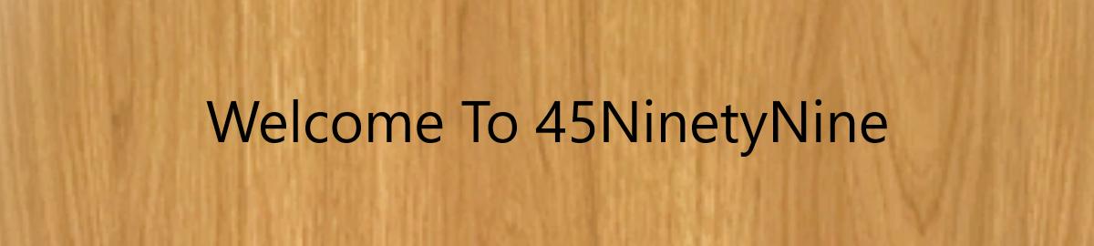 45ninetynine