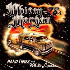 WHITEY MORGAN - HARD TIMES AND WHITE LINES [10/26] USED - VERY GOOD CD