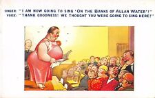Bamforth Comic postcard Fat Lady I am going to sing on the Banks of Allan Water