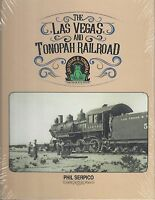 The LAS VEGAS and TONOPAH Railroad: The Goldfield Route -- (NEW BOOK)
