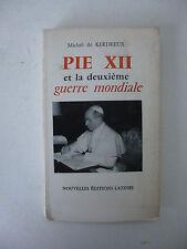 KERDREUX. Pie XII, artisan de la paix, et la deuxième guerre mondiale. 1972