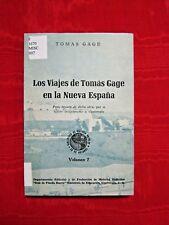 LOS VIAJES DE TOMA GAGE EN LA NUEVA ESPANA, VOLUMEN 7