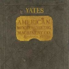 c.1925 Yates American Woodworking Machinery Co Catalog Rochester 14th Edition