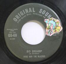 Hear! Funk 45 Dyke & The Blazers - So Sharp / Dont Bug Me On Original Sound