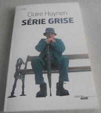 Claire HUYNEN / SERIE GRISE ..Le triste quotidien d'une maison de retraire