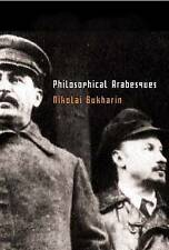 Philosophical Arabesques by Bukharin, Nikolai