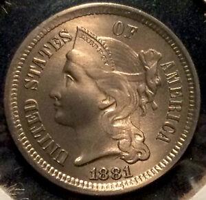 Stunning BU High Grade 1881 3 Cent Nickel