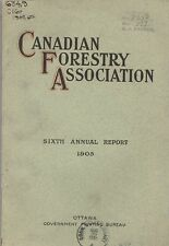 1905 CANADIAN FORESTRY ASSOCIATION- Annual Report- Forest, Trees, Lumber- ILLUS
