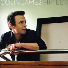 Colin James - Fifteen [New CD]