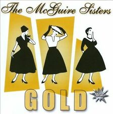 THE MCGUIRE SISTERS - GOLD NEW CD