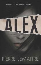 Alex: The Commandant Camille Verhoeven Trilogy: By Lemaitre, Pierre