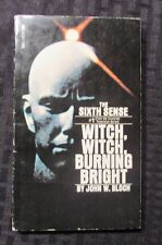 1972 WITCH WITCH BURNING BRIGHT John Bloch FN+ 1st Tempo Paperback Sixth Sense