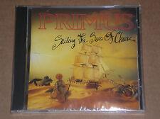PRIMUS - SAILING THE SEAS OF CHEESE - CD SIGILLATO (SEALED)
