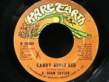 R. DEAN TAYLOR Candy apple red / woman alive RARE EARTH R5030F PSYCH FOLK