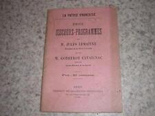 1902.discours-programmes Jules Lemaitre & Godefroy Cavaignac.Patrie française