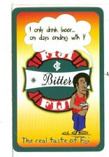 "Single Playing Card ""Fiji"", The Real Taste of Fiji, Bitter Beer"