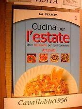 LIBRO - CUCINA PER L'ESTATE - LA STAMPA - VOLUME 1 -  ANTIPASTI 2003 - NUOVO