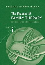 The Practice of Family Therapy, 4th US Edition by Suzanne Midori Hanna