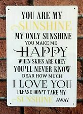You Are My Sunshine My Only Sunshine Song Lyrics Sign Gift Idea Large Metal Sign