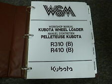 Kubota Models R310 R410 & B Wheel Loader Shop Service Repair Manual Book