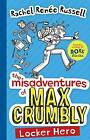 The Misadventures of Max Crumbly ' Russell, Rachel Renee