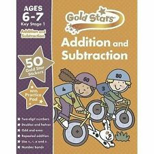 Gold Stars Addition and Subtraction Ages 6-7 Key Stage 1 by Parragon