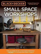 Black & Decker Small Space Workshops: How to Create & Use a Downsized...