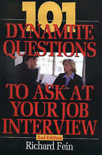 101 Dynamite Questions to Ask at Your Job Interview - New Book Fein, Richard