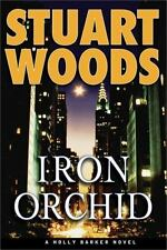 Holly Barker: Iron Orchid Bk. 4 by Stuart Woods (2005, Hardcover)