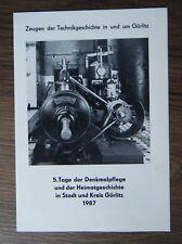 Technikgeschichte Görlitz 5. Tage der Denkmalpflege Heimatgeschichte Oberlausitz