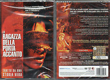 LA RAGAZZA DELLA PORTA ACCANTO - DVD (NUOVO SIGILLATO)