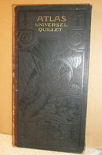 ATLAS UNIVERSEL QUILLET. LE MONDE FRANÇAIS. PHYSIQUE. ÉCONOMIQUE. POLITIQUE.1923