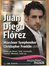JUAN DIEGO FLOREZ  2017 MÜNCHEN + orig.Concert Poster - Konzert Plakat A1 xx