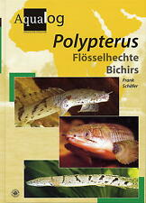 AQUALOG, All Polypterus/Bichirs, by Frank Schaefer