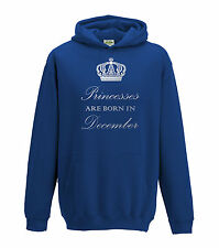 Juko Princesses Are Born In December Hoodie Girls Princess Hoody