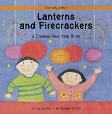 Lanterns et FIRECRACKERS : UN NOUVEL AN CHINOIS Story (Herries Chronicles) par